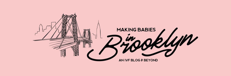 Making Babies in Brooklyn